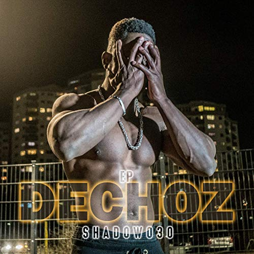 Shadow030 - Dechoz (17.05.19)