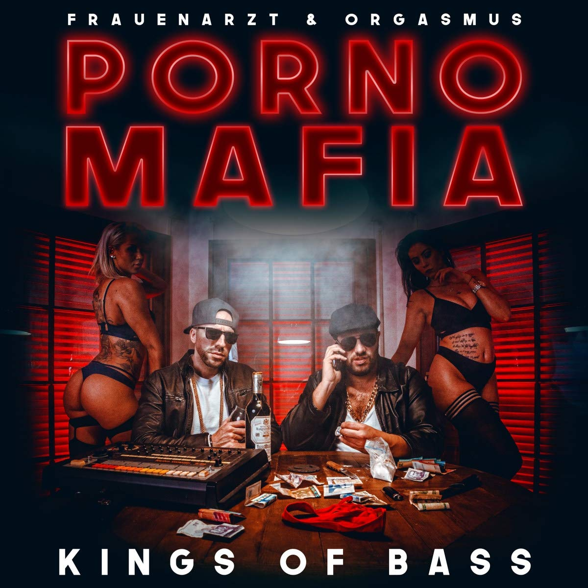 Porno Mafia (Frauenarzt & King Orgasmus One) - Kings of Bass (30.08.19)