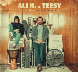 Ali H & Teesy - Mit Dispo in die Disko (02.08.19)