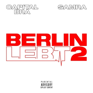 Capital Bra & Samra - Berlin lebt 2 (04.10.19)