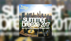 "DJ Supermarkt: ""Summer Breeze 2017"" (Slo-Mo Rooftop Disco Mix)"