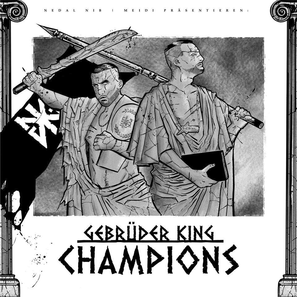 Gebrüder King - Champions (15.03.19)