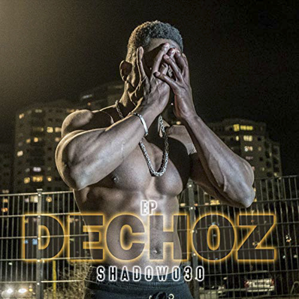 Shadow 030 - Dechoz EP (15.02.19)